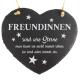 """Schieferherz """"Freundinnen sind wie Sterne"""" 20 x 17 cm"""